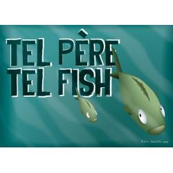 Carte postale Tel père tel fish