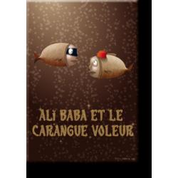 Ali Baba et le carangue voleur