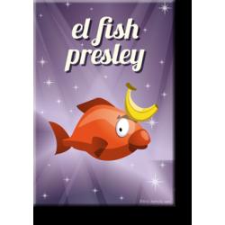 El fish Presley