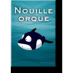Nouille orque