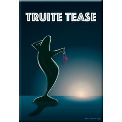 Truite tease